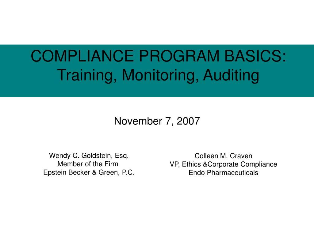 COMPLIANCE PROGRAM BASICS: