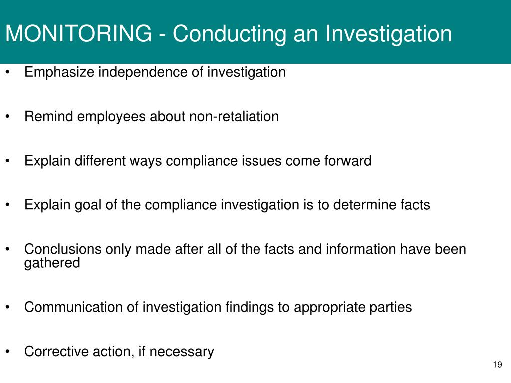 MONITORING - Conducting an Investigation