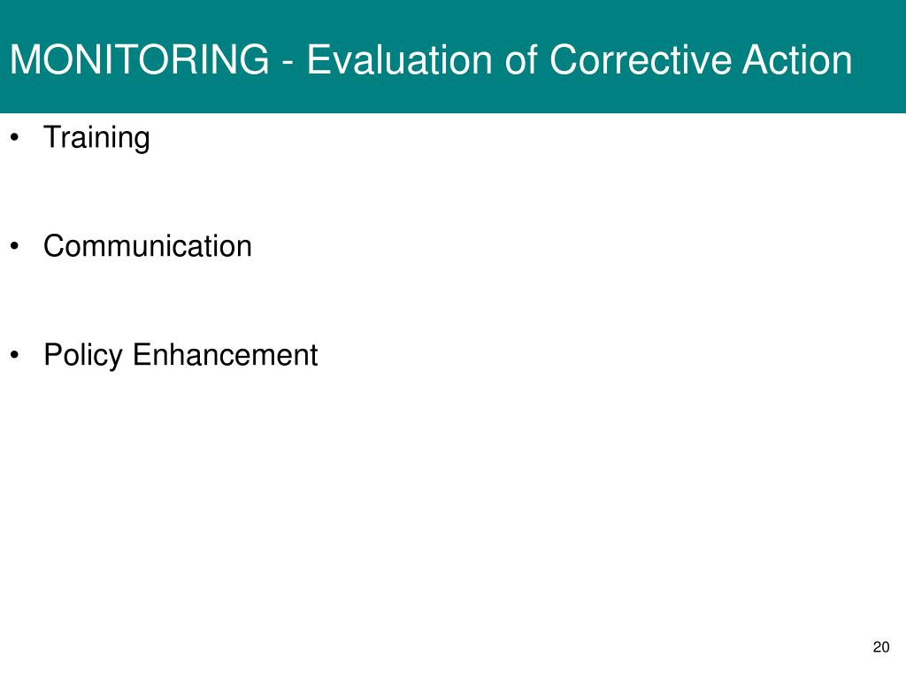 MONITORING - Evaluation of Corrective Action