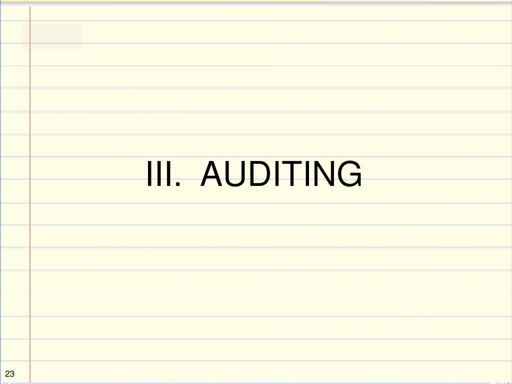 III.  AUDITING