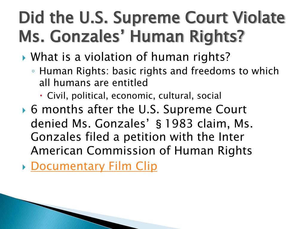 Did the U.S. Supreme Court Violate Ms. Gonzales' Human Rights?