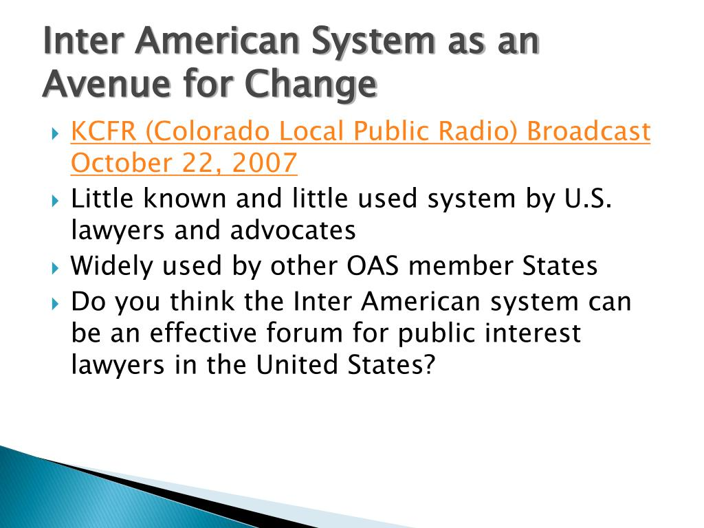 Inter American System as an Avenue for Change