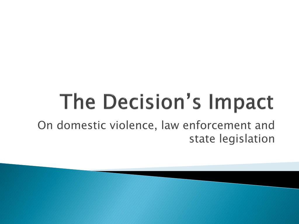 The Decision's Impact