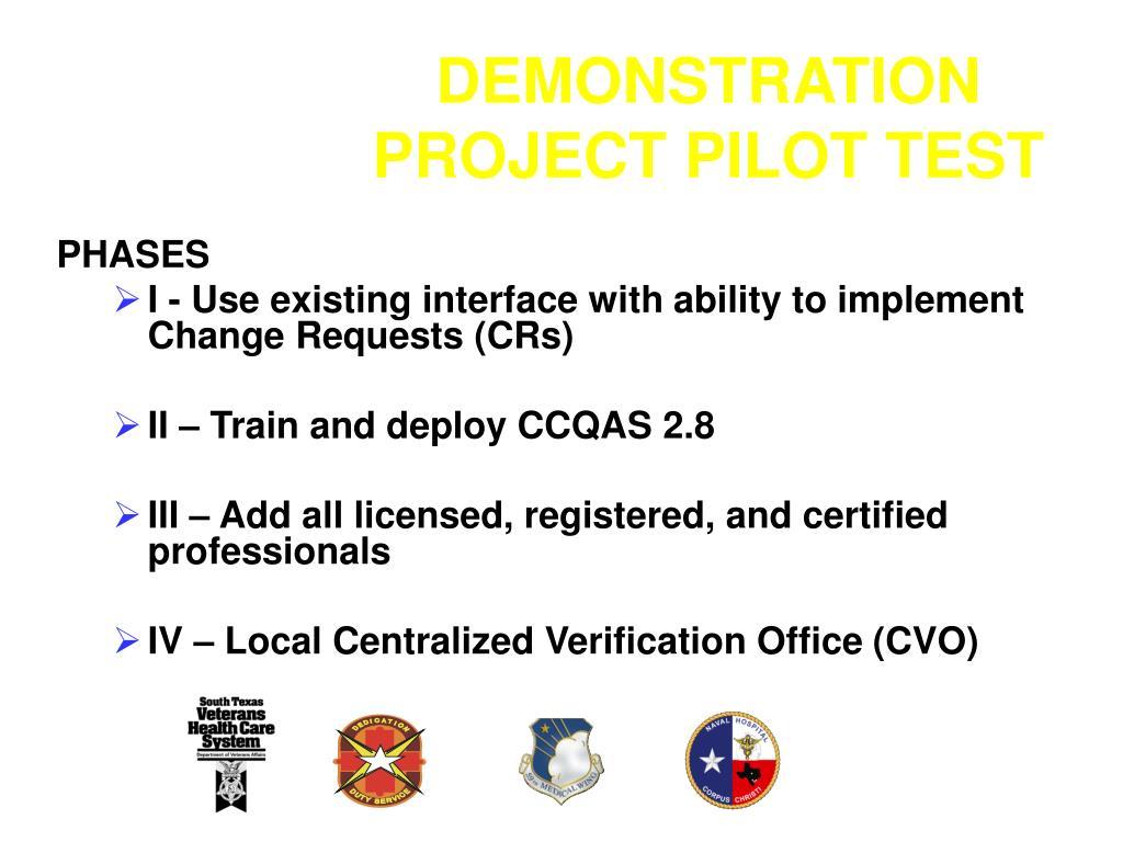 DEMONSTRATION PROJECT PILOT TEST