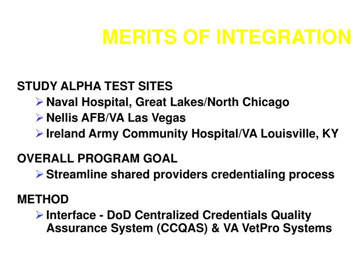 Merits of integration