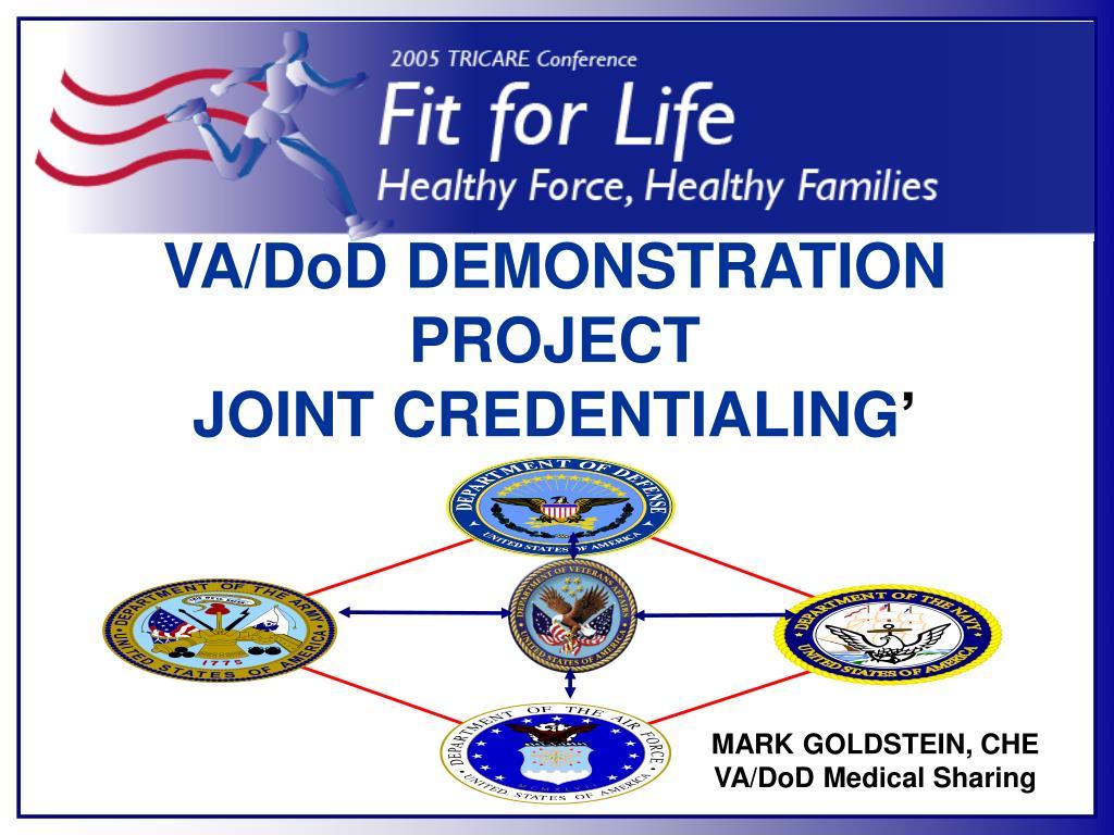 VA/DoD DEMONSTRATION PROJECT