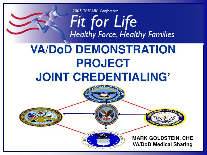 Va dod demonstration project joint credentialing
