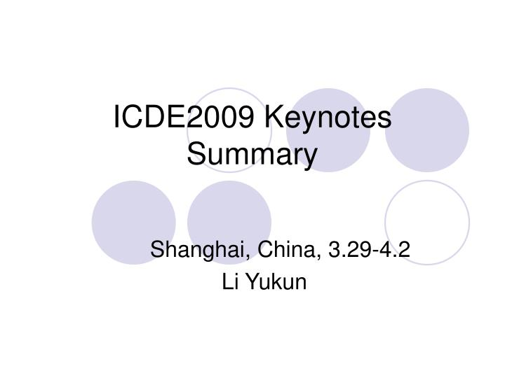 Icde2009 keynotes summary