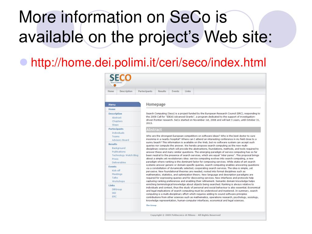 More information on SeCo is available on the project's Web site: