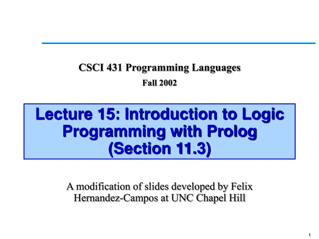 lecture 15 introduction to logic programming with prolog section 11 3 l.