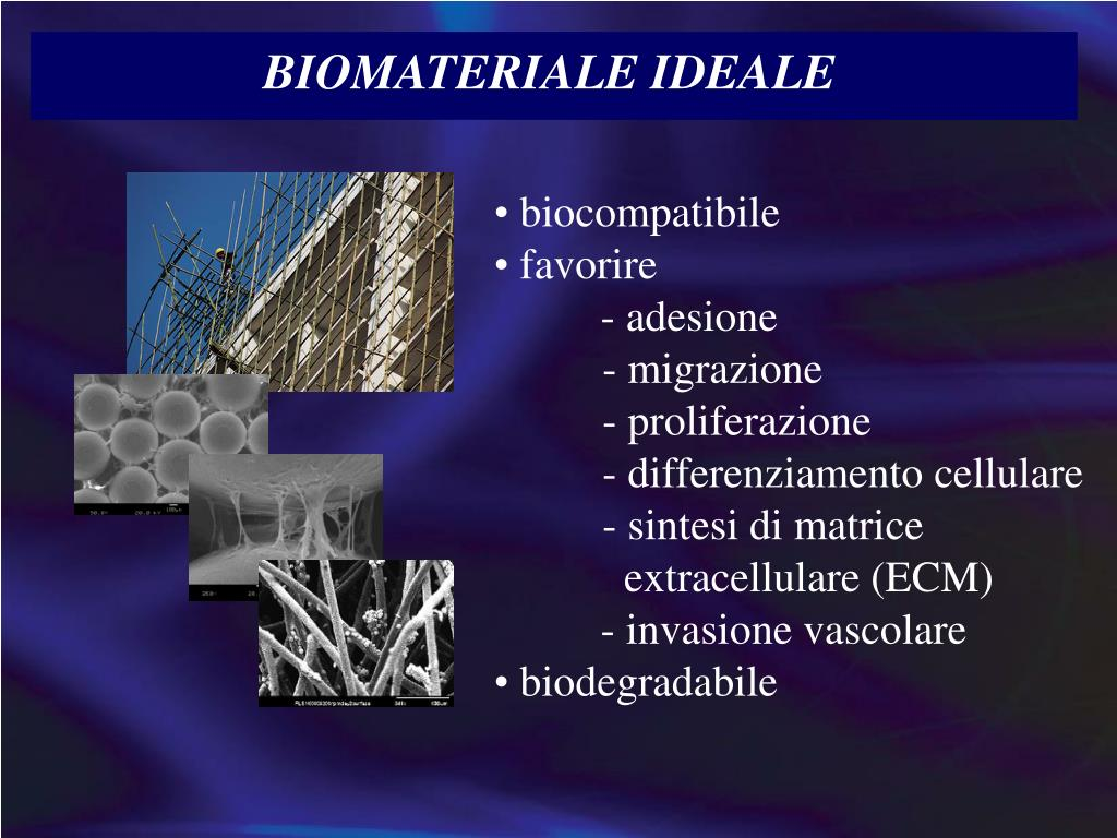 BIOMATERIALE IDEALE