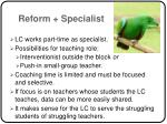 reform specialist