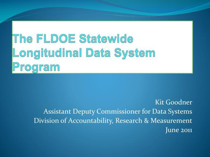 The fldoe statewide longitudinal data system program