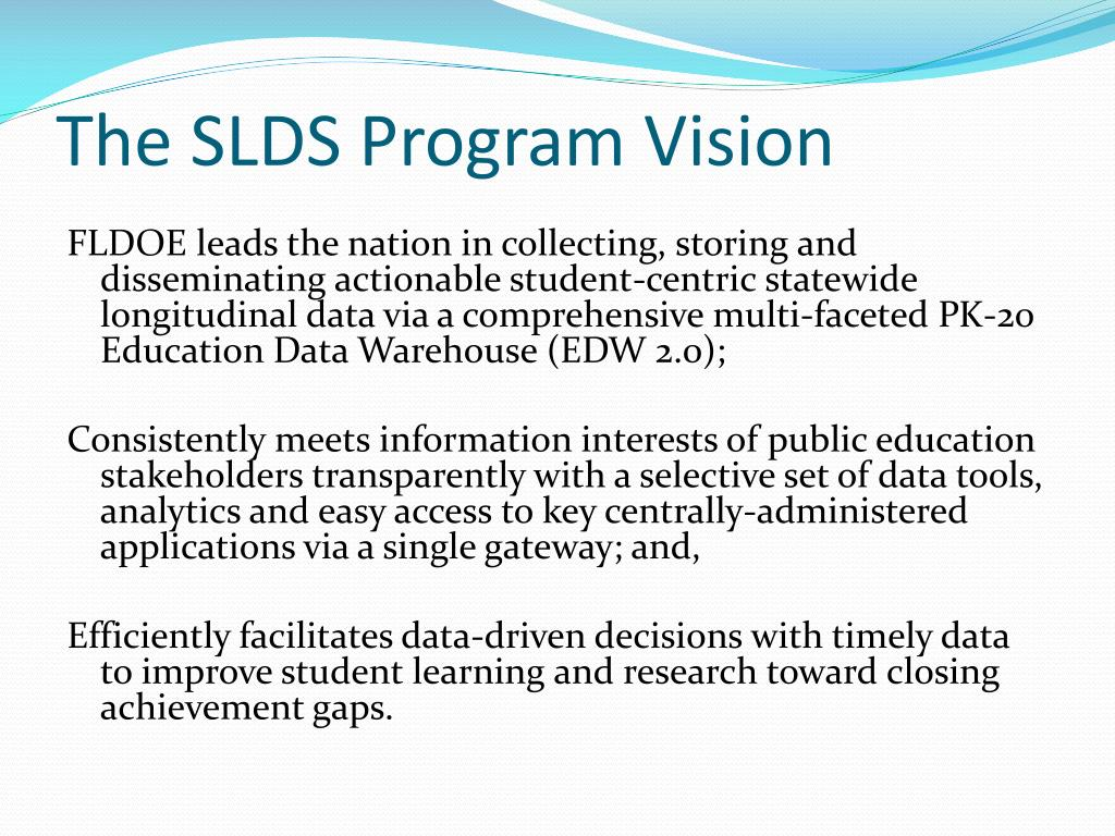 The SLDS Program Vision