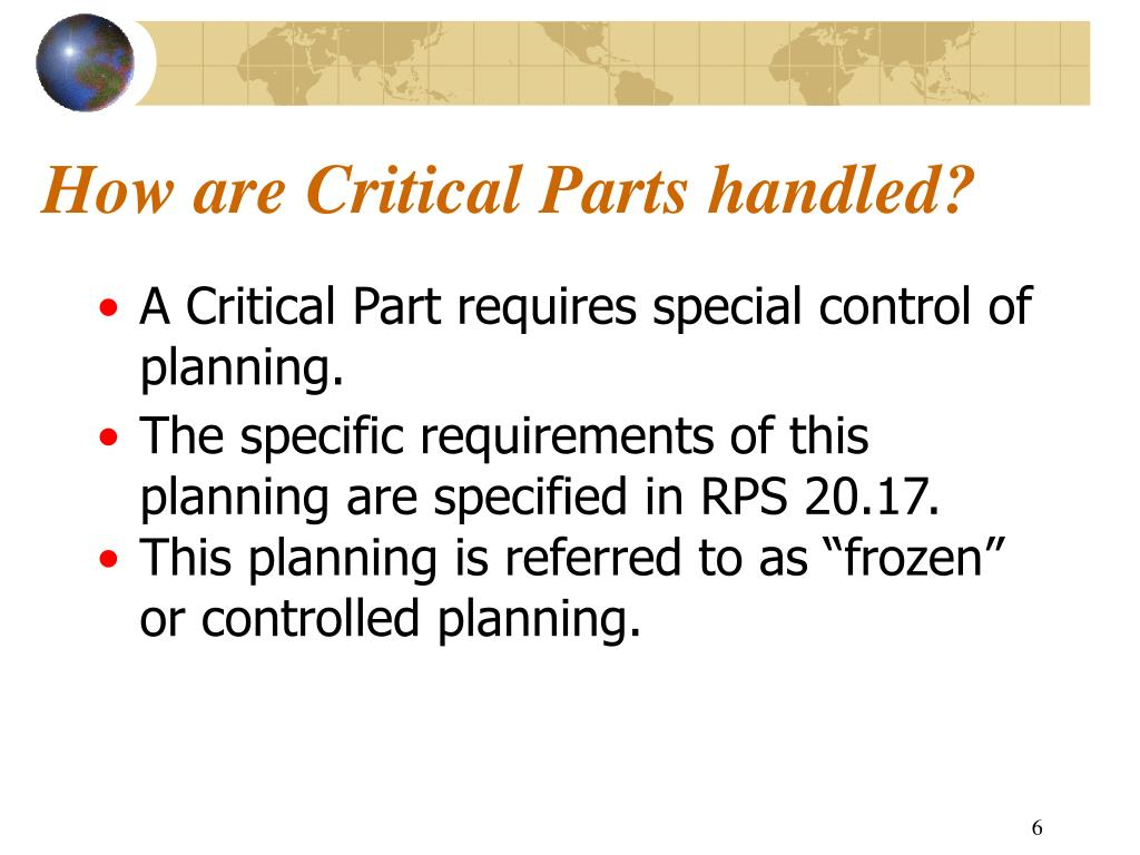 How are Critical Parts handled?