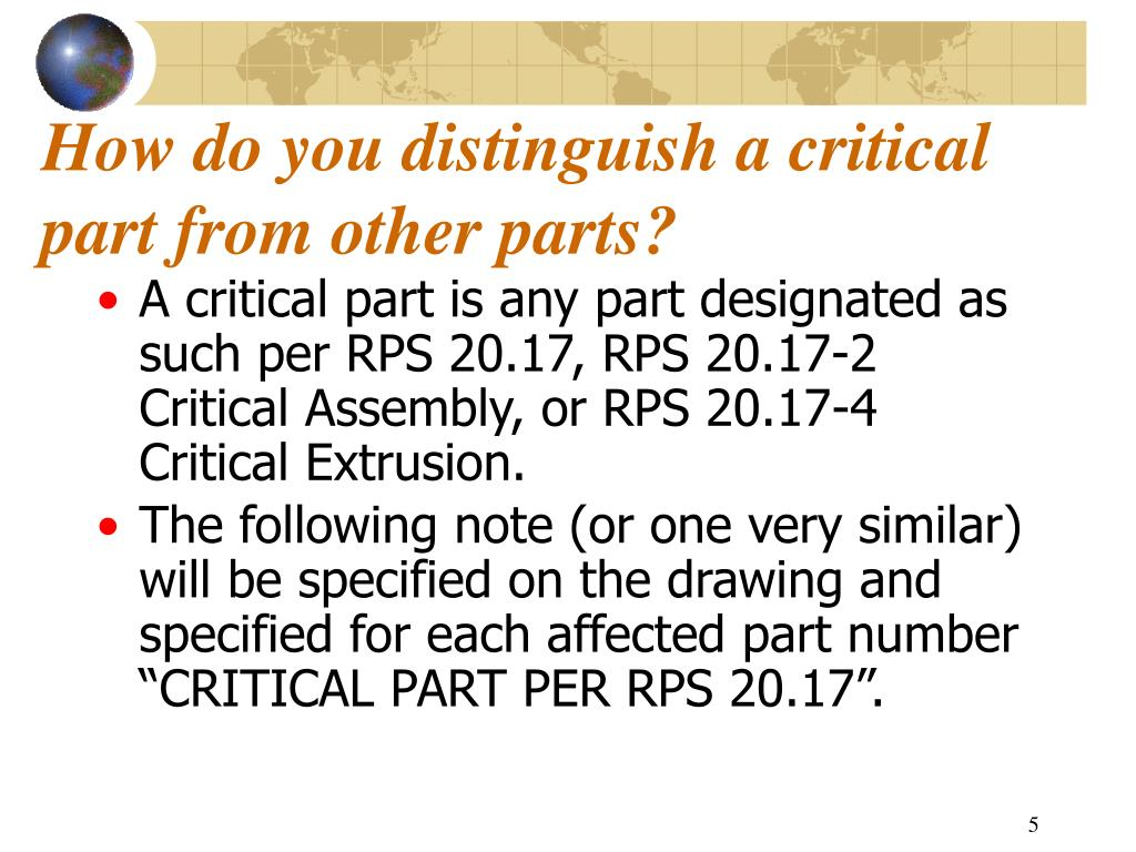How do you distinguish a critical part from other parts?