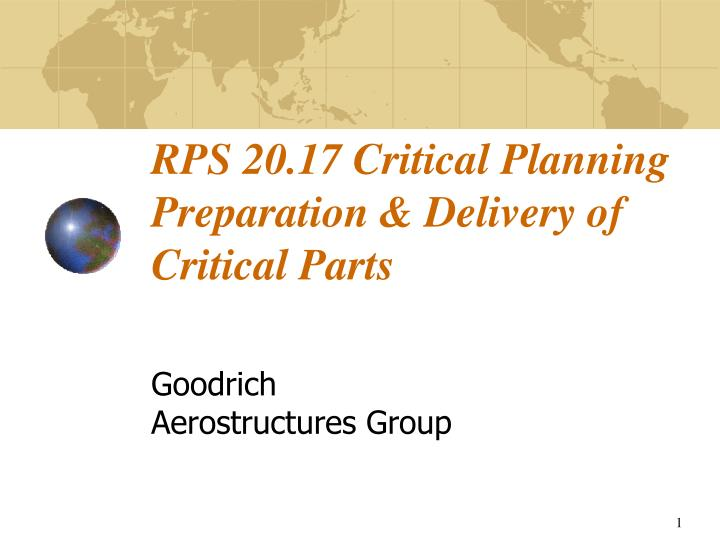Rps 20 17 critical planning preparation delivery of critical parts