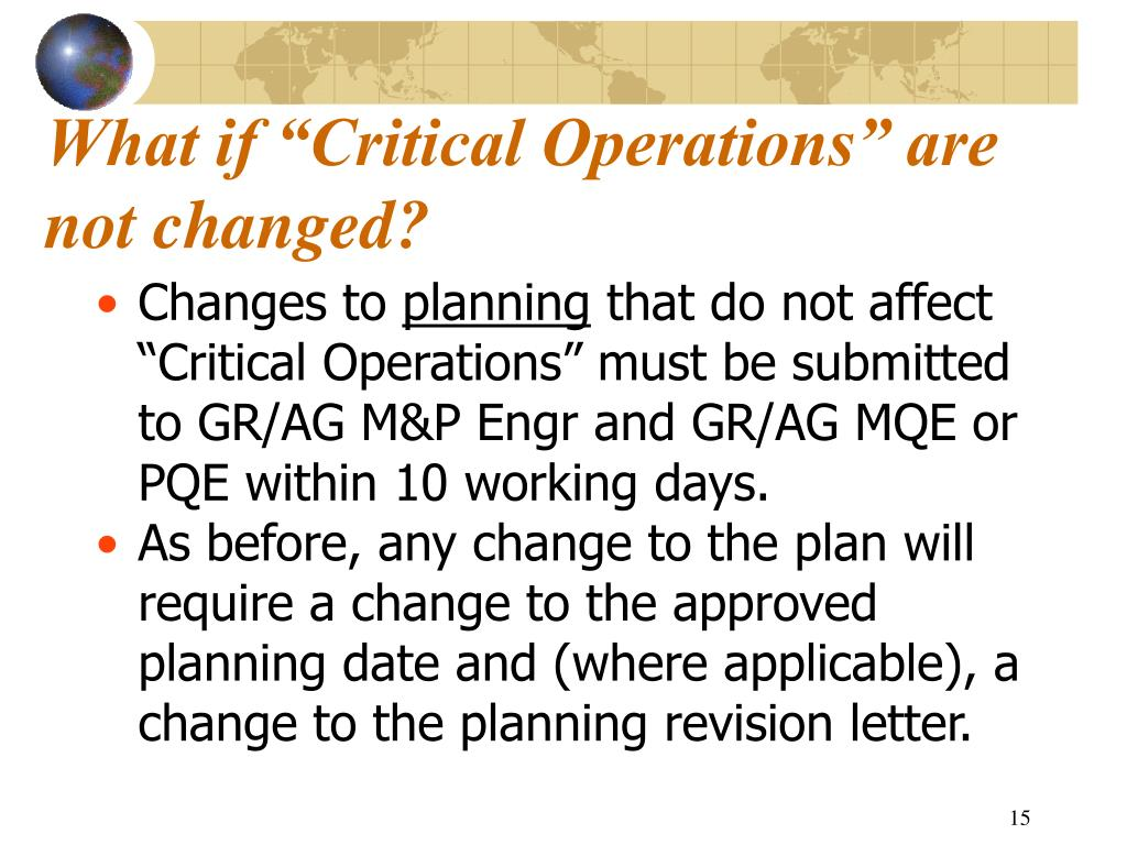 "What if ""Critical Operations"" are not changed?"
