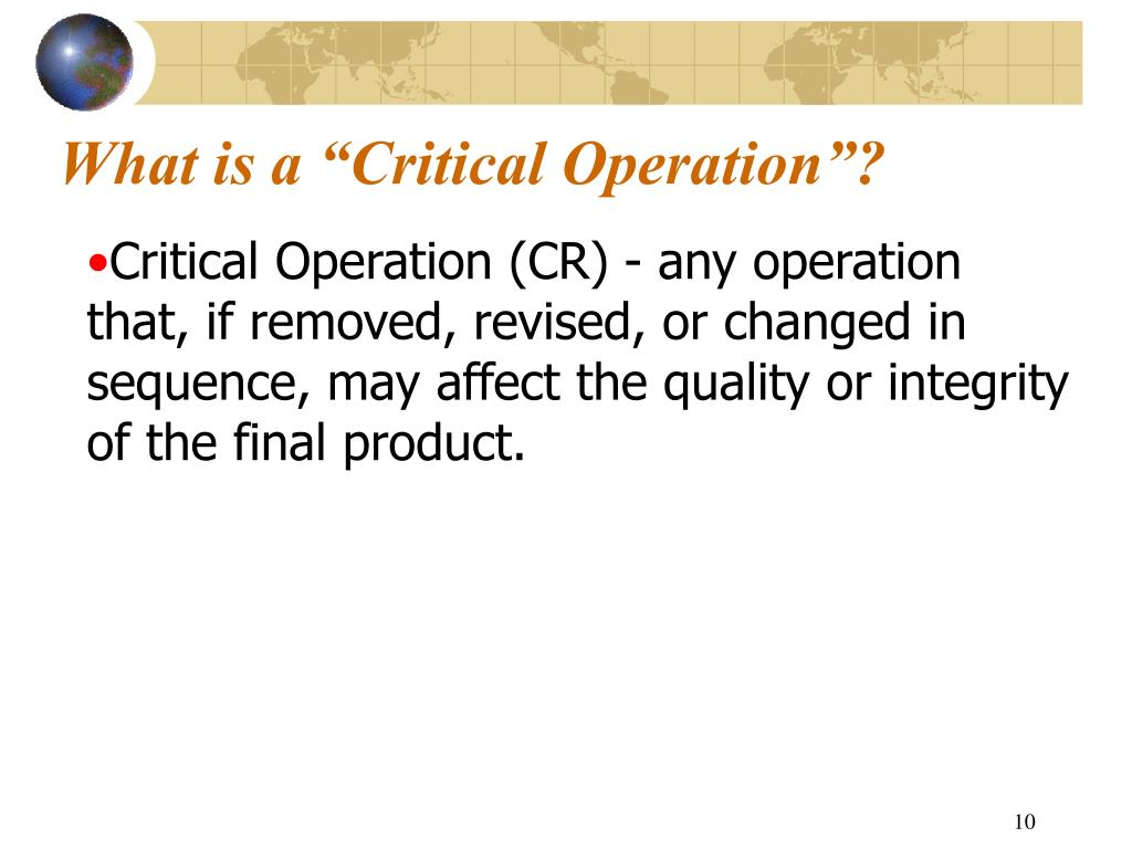 "What is a ""Critical Operation""?"