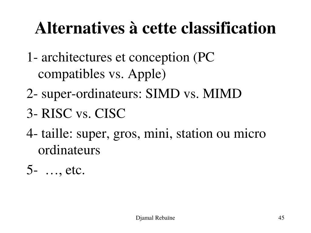 Alternatives à cette classification