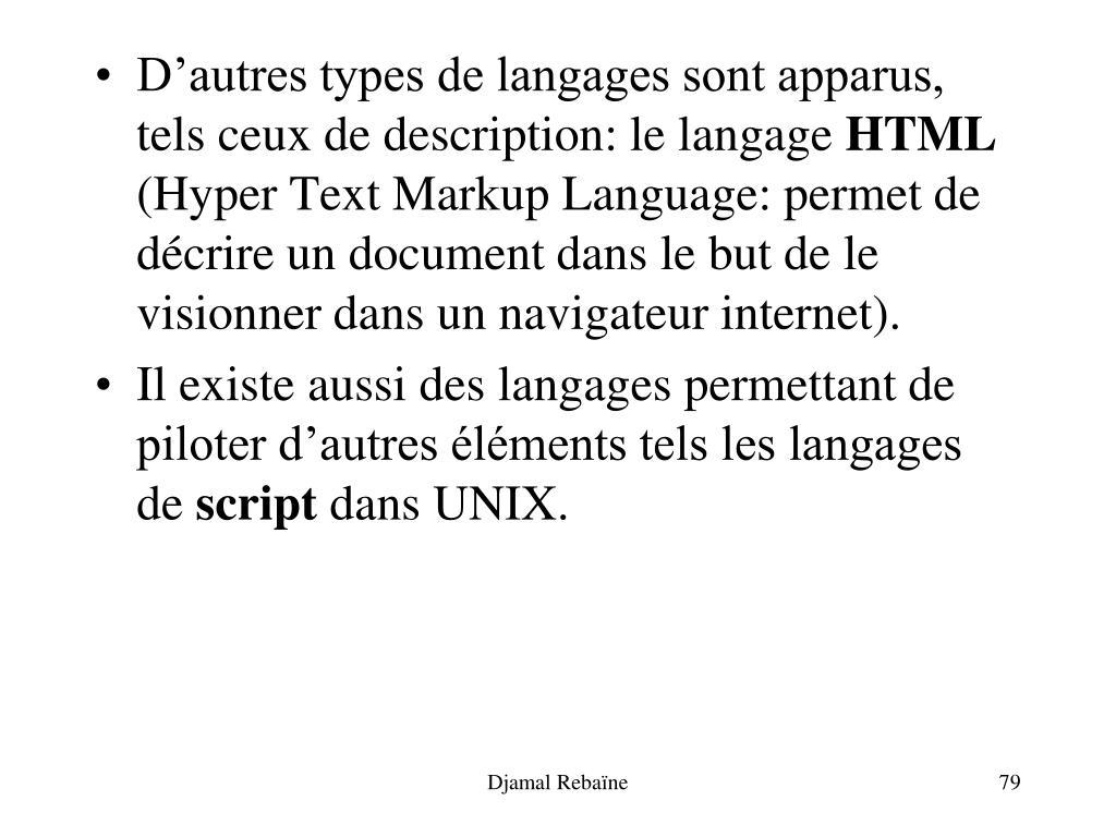 D'autres types de langages sont apparus, tels ceux de description: le langage