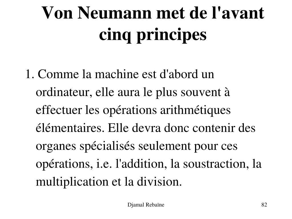 Von Neumann met de l'avant cinq principes