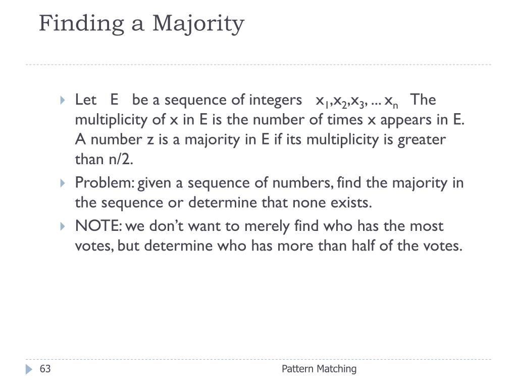 Finding a Majority