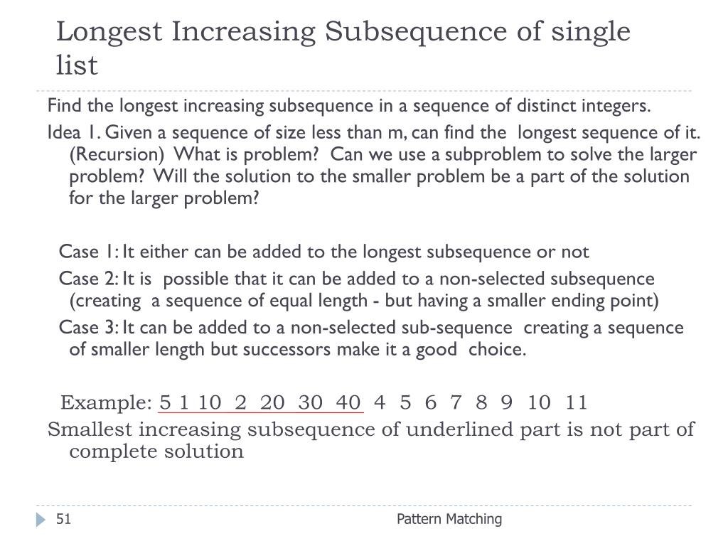 Longest Increasing Subsequence of single list
