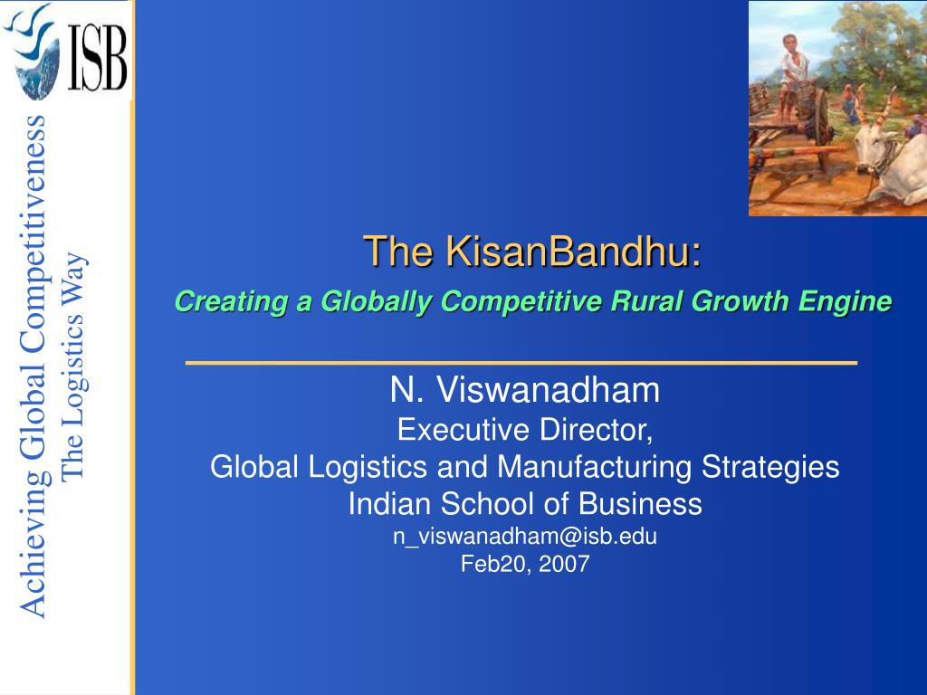 the kisanbandhu creating a globally competitive rural growth engine l.