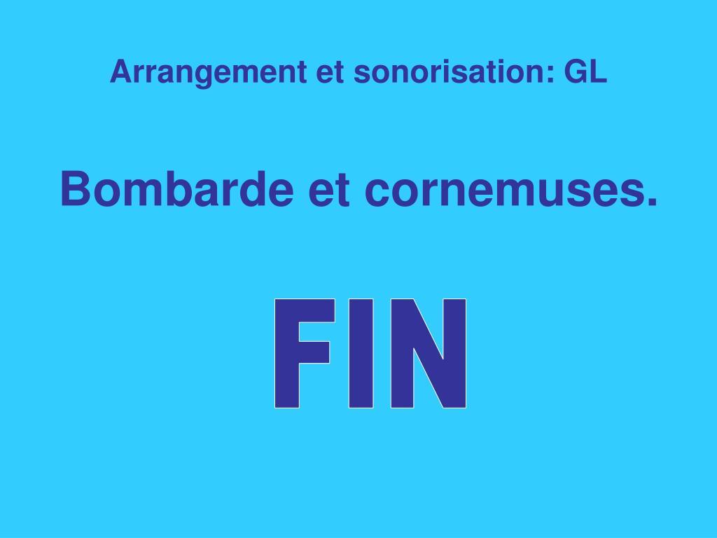 Arrangement et sonorisation: GL
