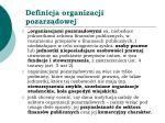 definicja organizacji pozarz dowej