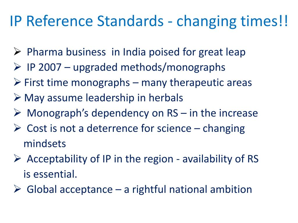 IP Reference Standards - changing times!!