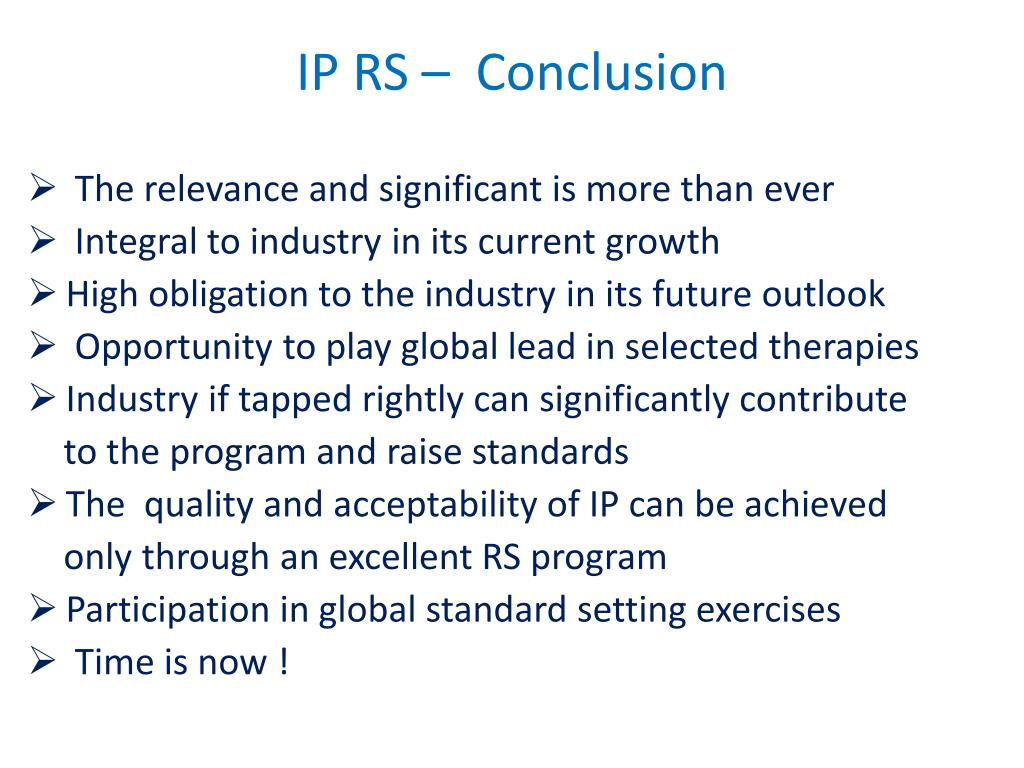 IP RS –  Conclusion