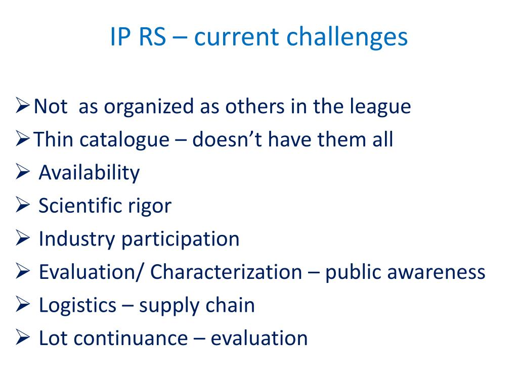 IP RS – current challenges
