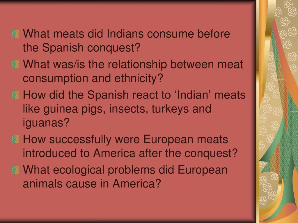 What meats did Indians consume before the Spanish conquest?