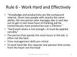 rule 6 work hard and effectively
