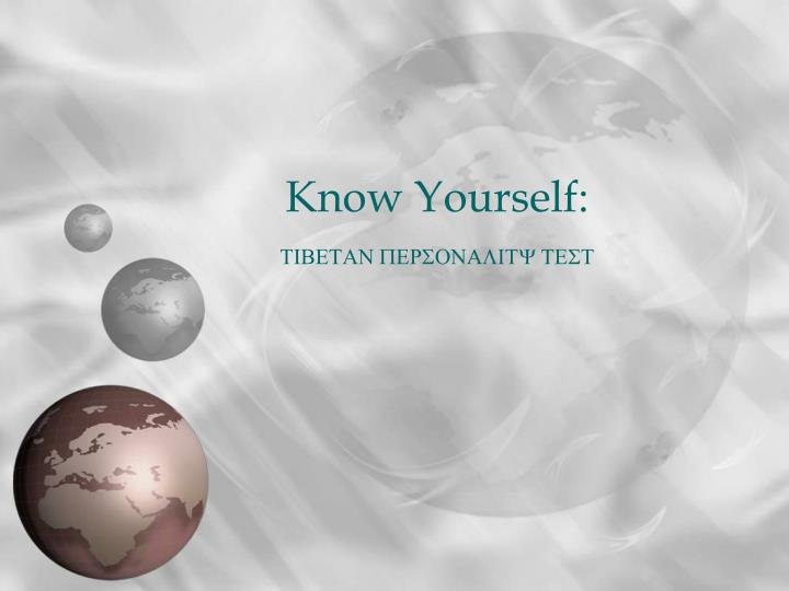 Know yourself tibetan personality test