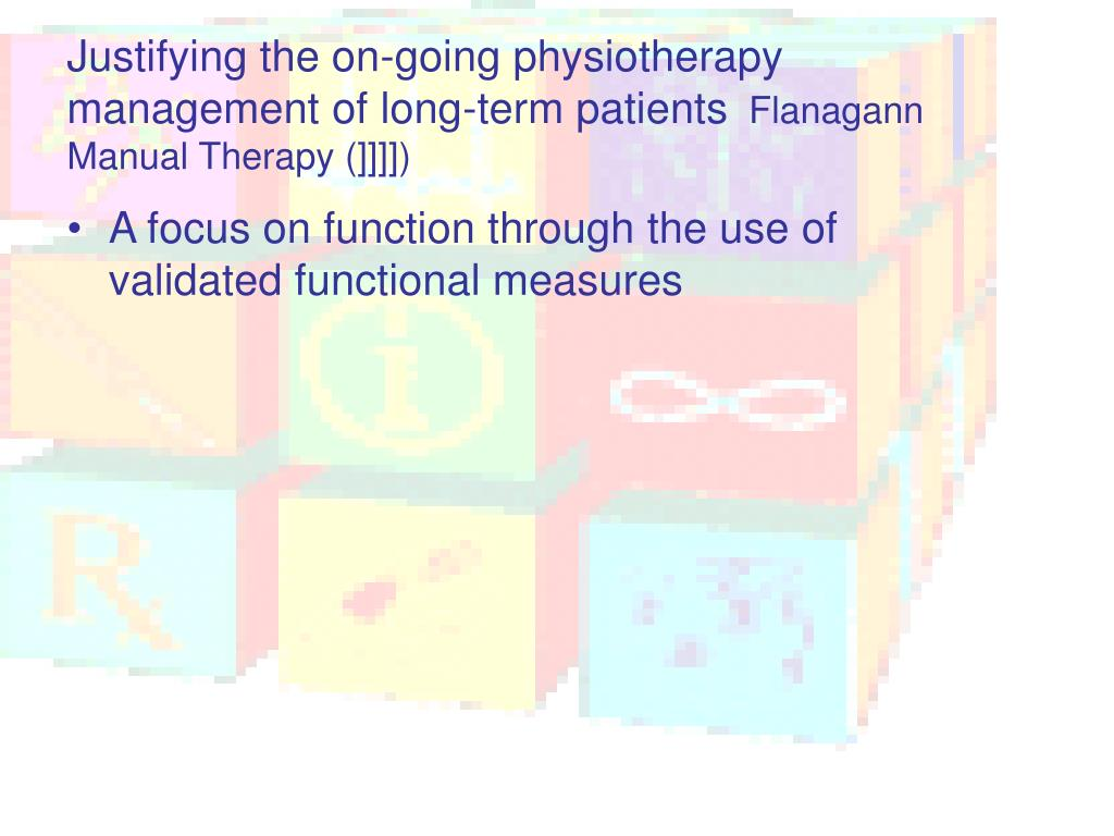 Justifying the on-going physiotherapy management of long-term patients