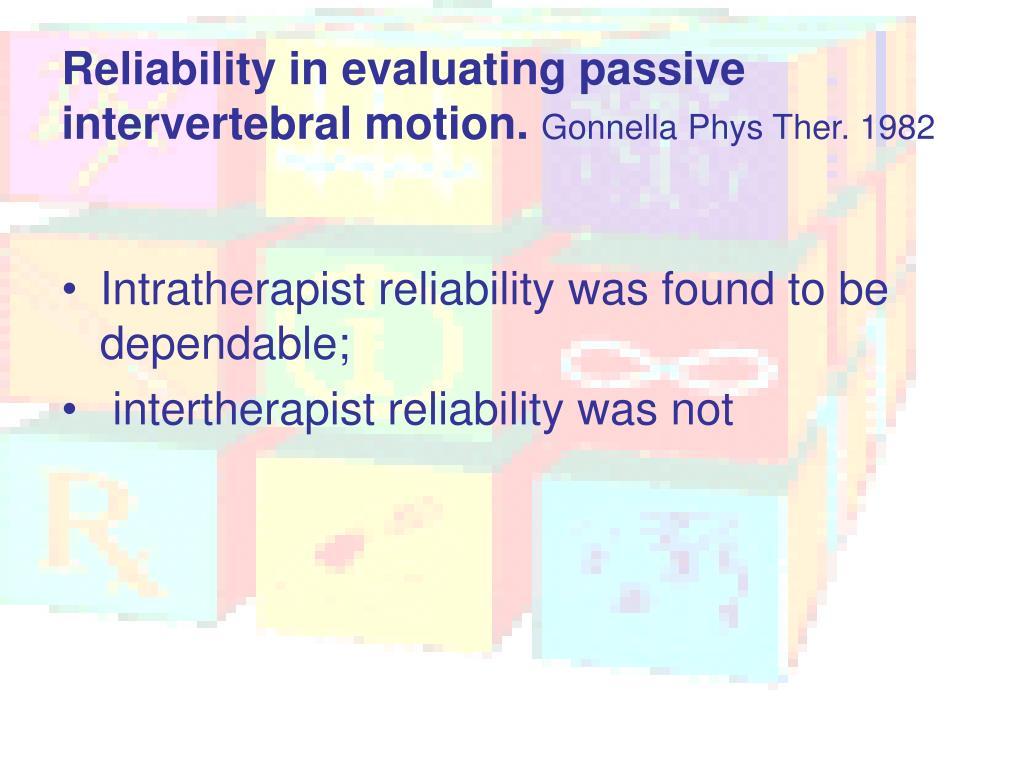 Reliability in evaluating passive intervertebral motion.