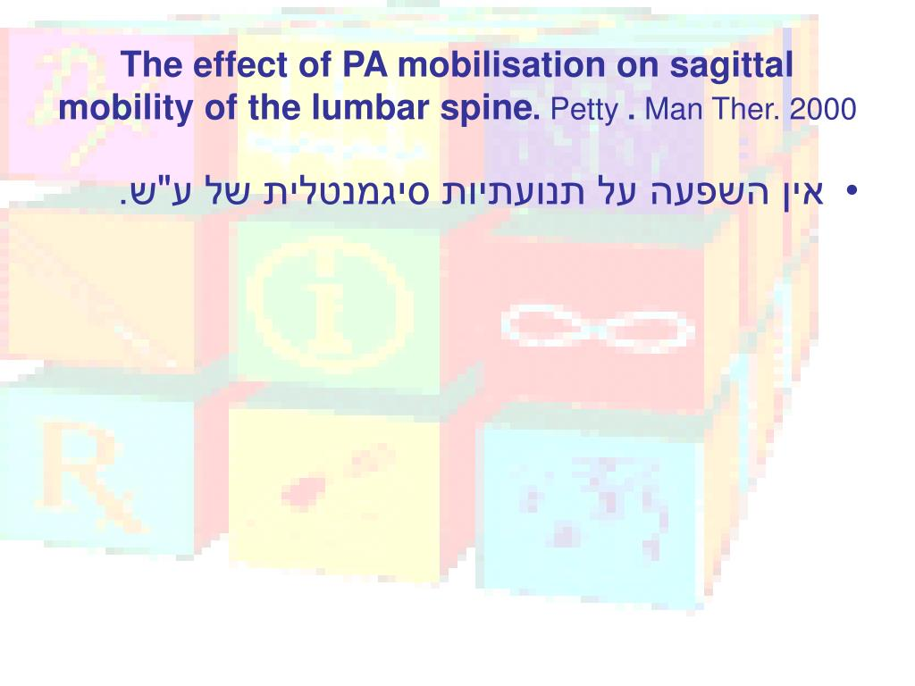 The effect of PA mobilisation on sagittal mobility of the lumbar spine