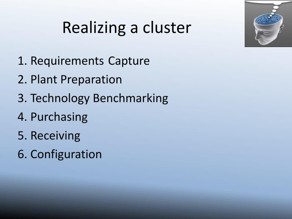 Realizing a cluster
