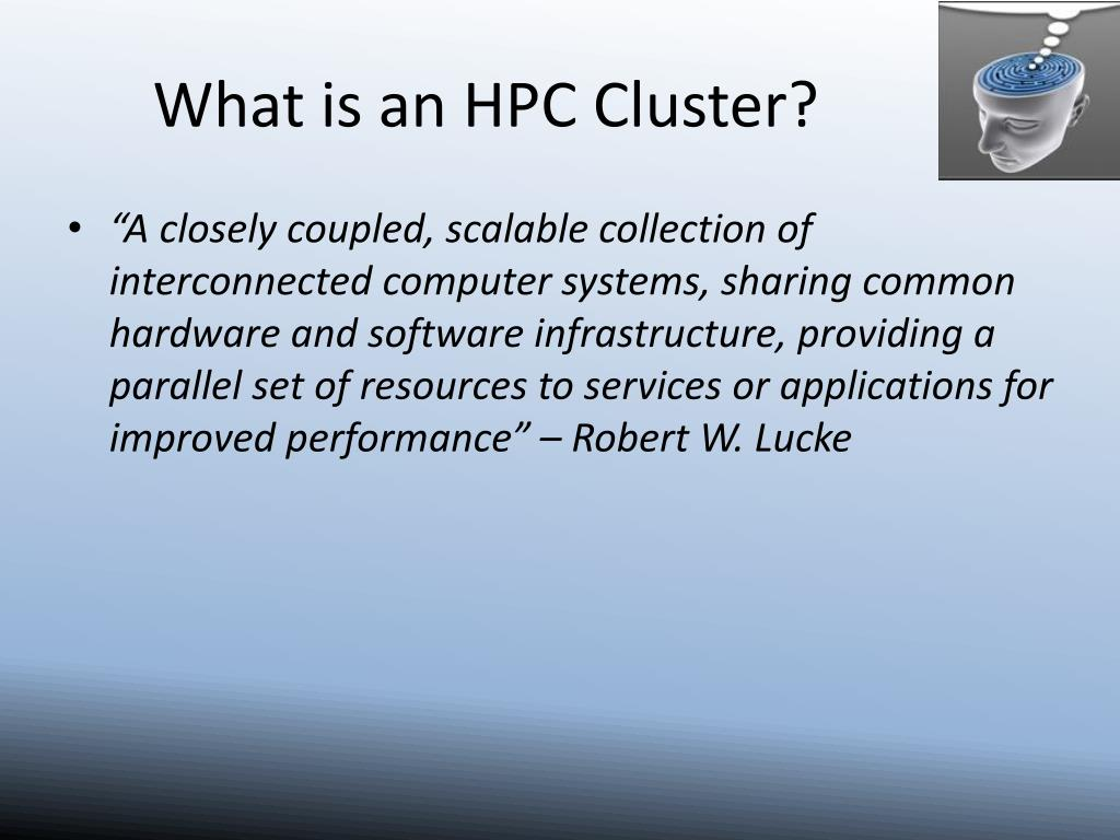 What is an HPC Cluster?