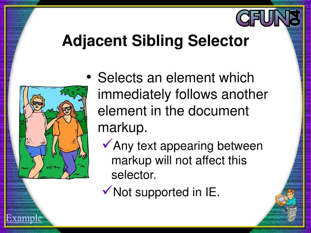 Adjacent Sibling Selector