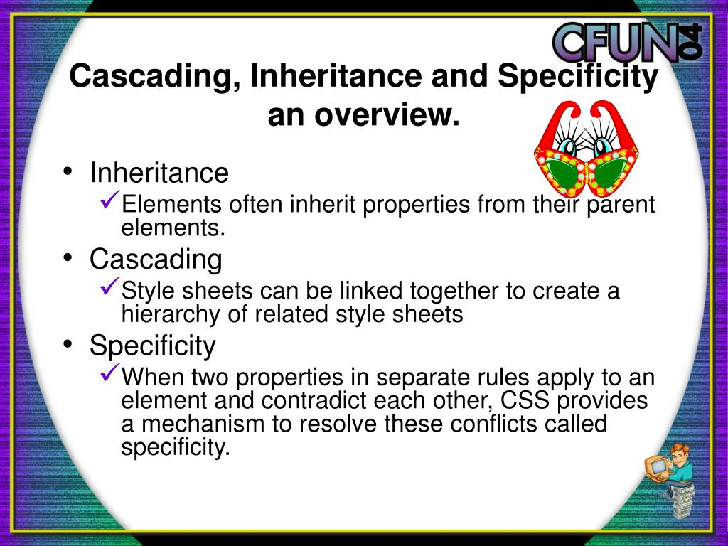 Cascading, Inheritance and Specificity