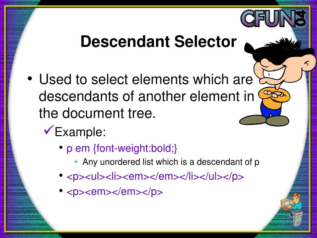 Descendant Selector