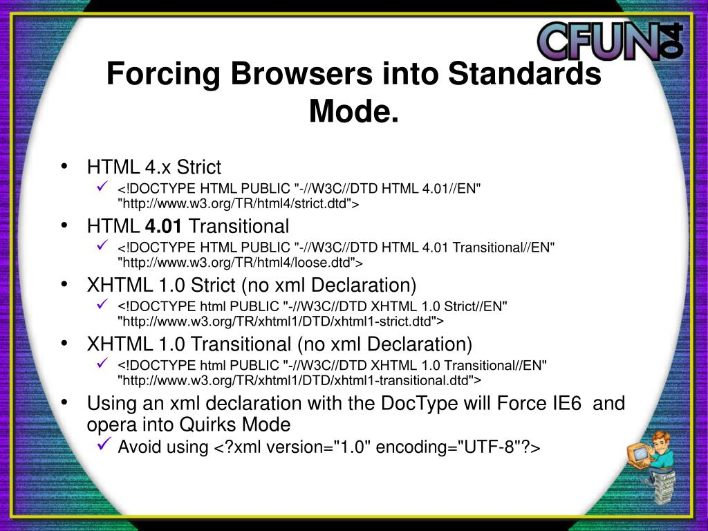 Forcing Browsers into Standards Mode.