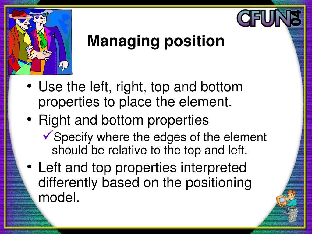 Managing position