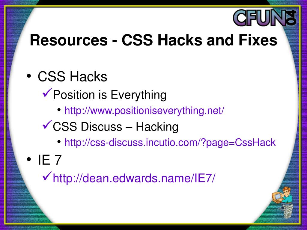 Resources - CSS Hacks and Fixes
