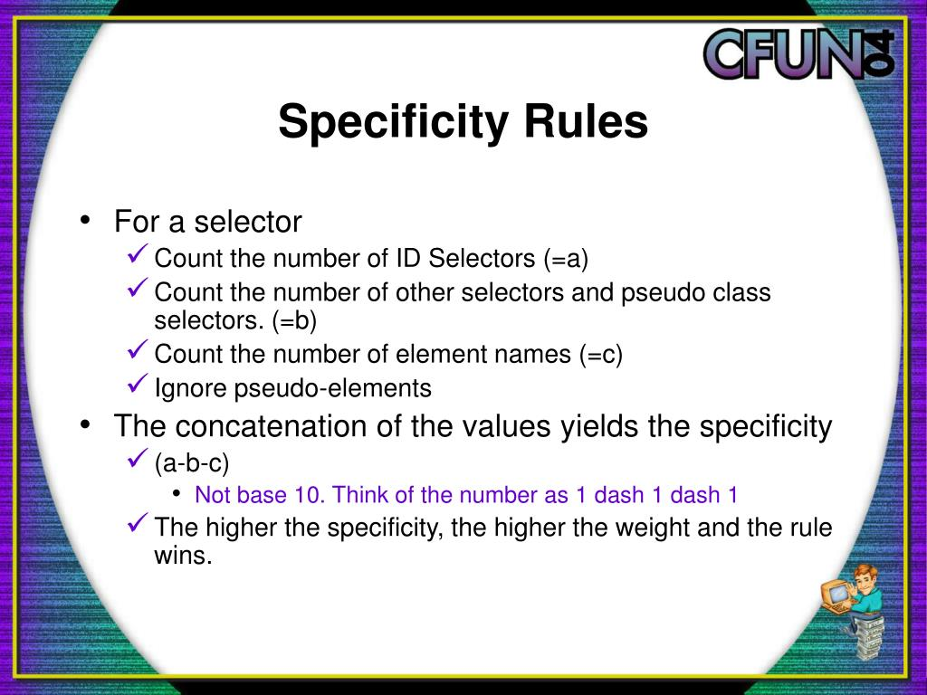 Specificity Rules