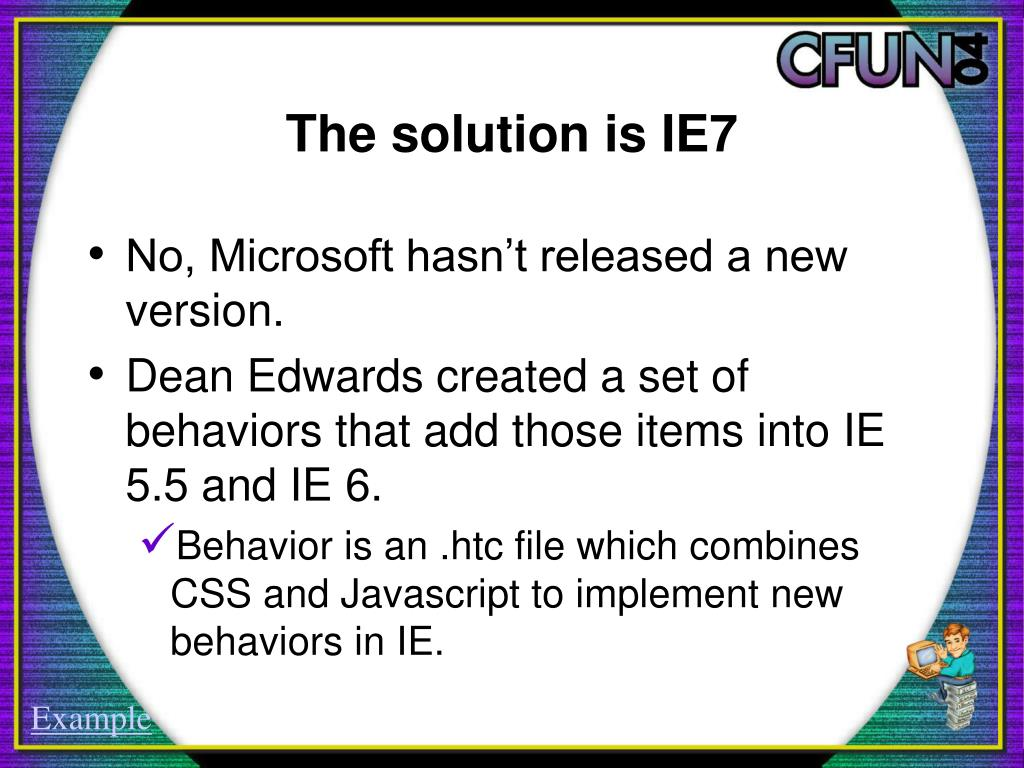 The solution is IE7